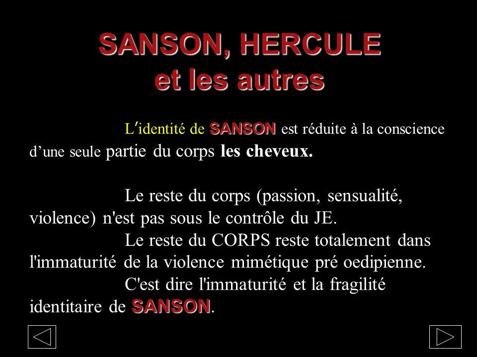 SANSON, HERCULE et les autres