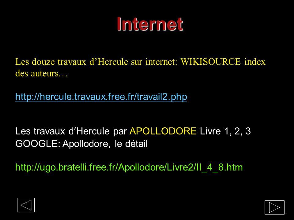 Internet Les douze travaux d'Hercule sur internet: WIKISOURCE index des auteurs… http://hercule.travaux.free.fr/travail2.php.