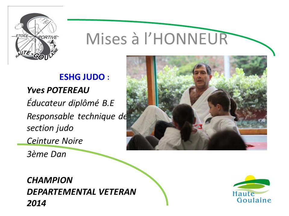Mises à l'HONNEUR ESHG JUDO : Yves POTEREAU Éducateur diplômé B.E