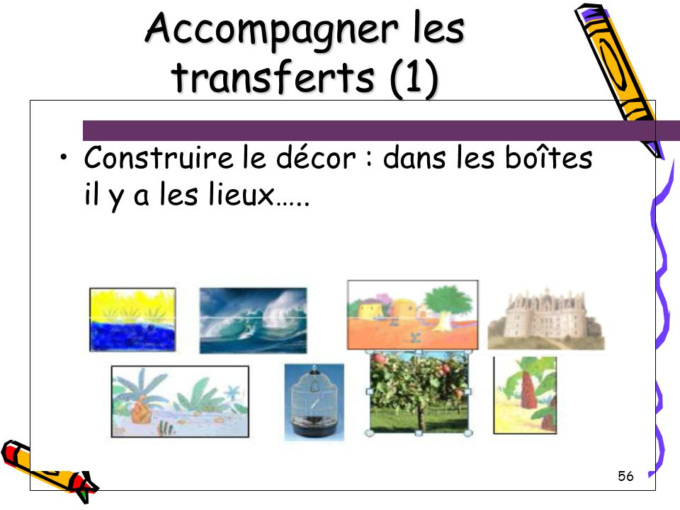 Accompagner les transferts (1)