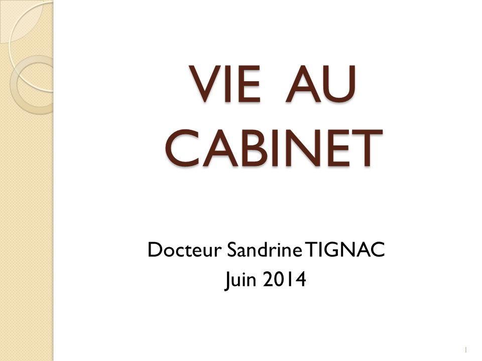 Docteur Sandrine TIGNAC Juin 2014