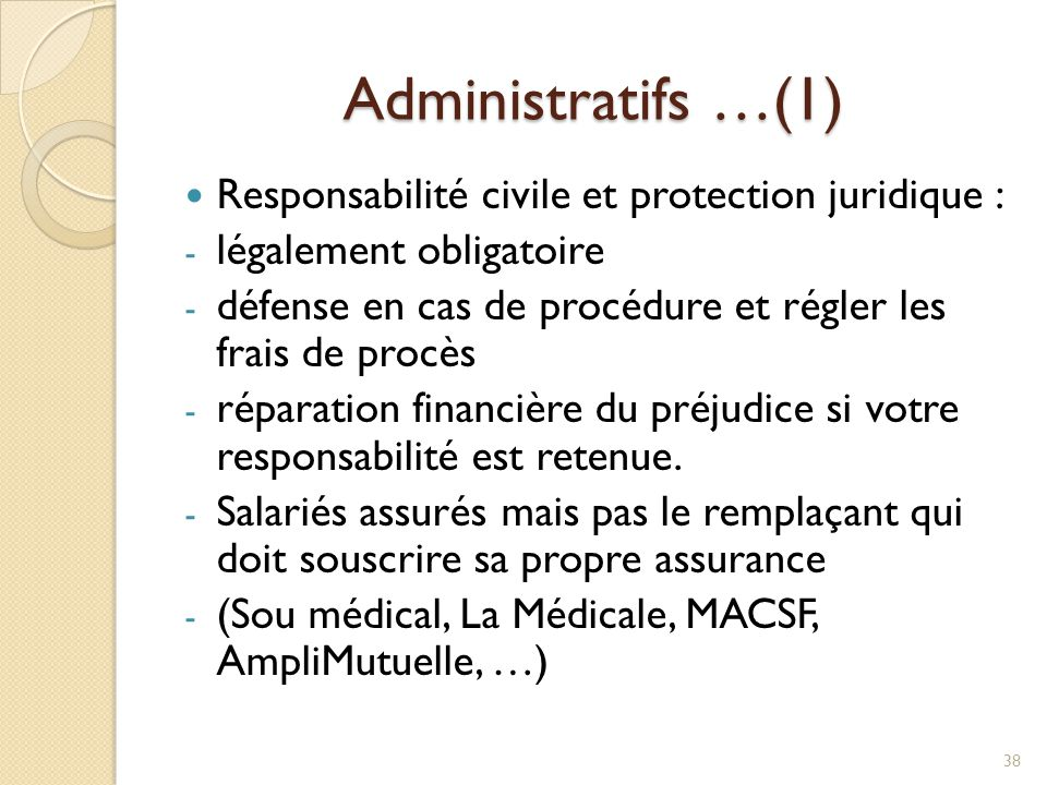 Administratifs …(1) Responsabilité civile et protection juridique :
