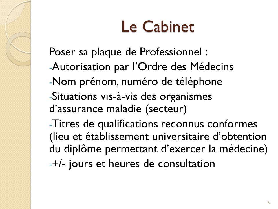 Le Cabinet Poser sa plaque de Professionnel :