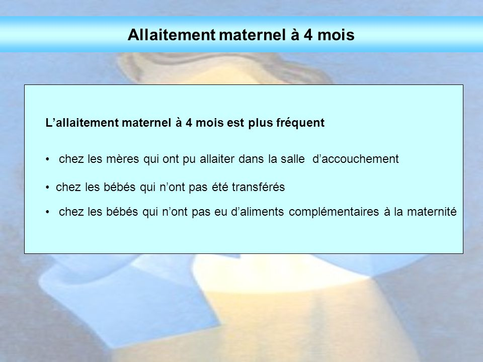 Allaitement maternel à 4 mois