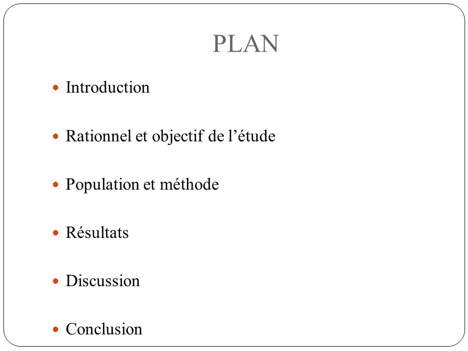 PLAN Introduction Rationnel et objectif de l'étude