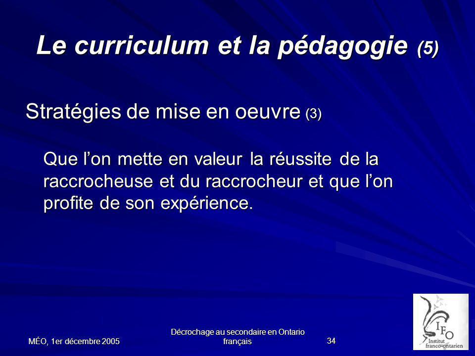 Le curriculum et la pédagogie (5)