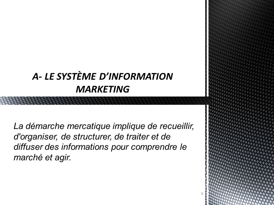 A- LE SYSTÈME D'INFORMATION MARKETING