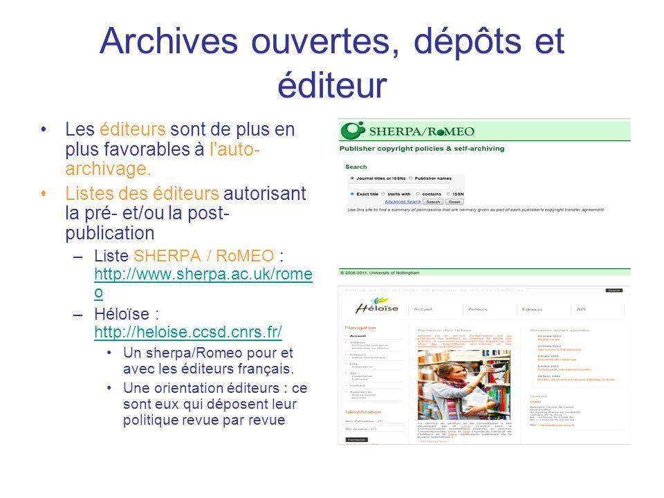 Archives ouvertes, dépôts et éditeur