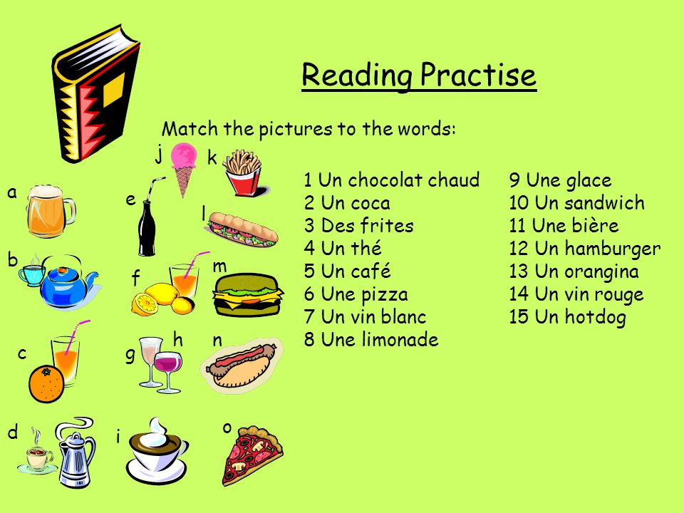 Reading Practise Match the pictures to the words: j k