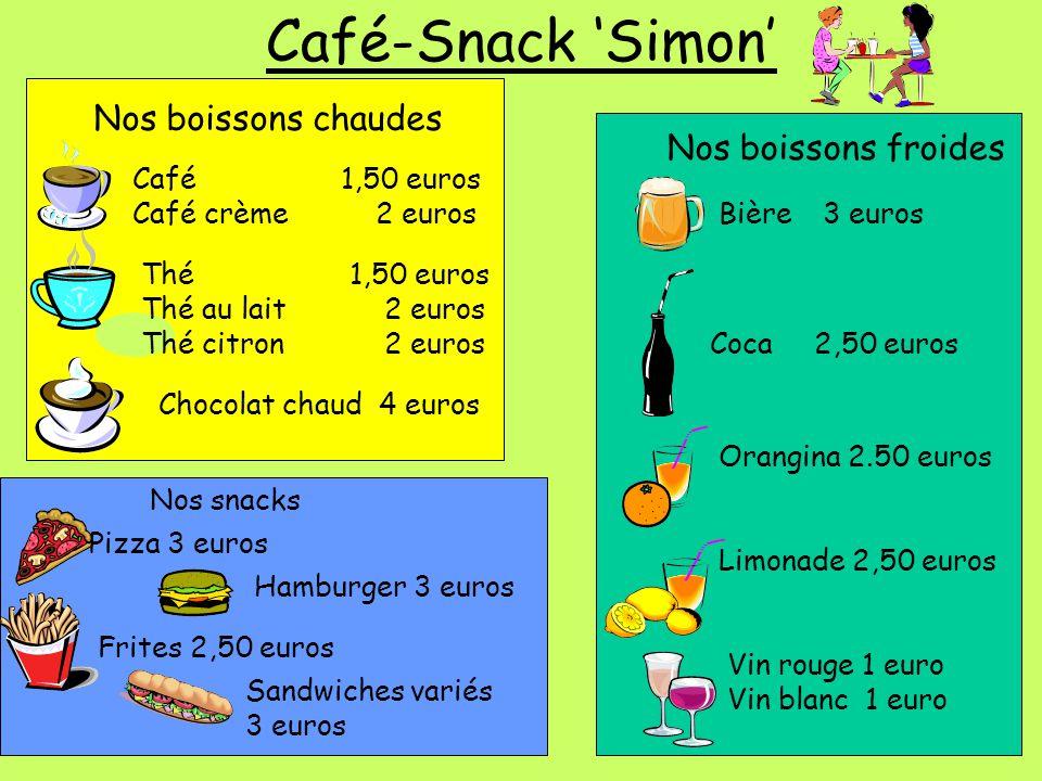 Café-Snack 'Simon' Nos boissons chaudes Nos boissons froides