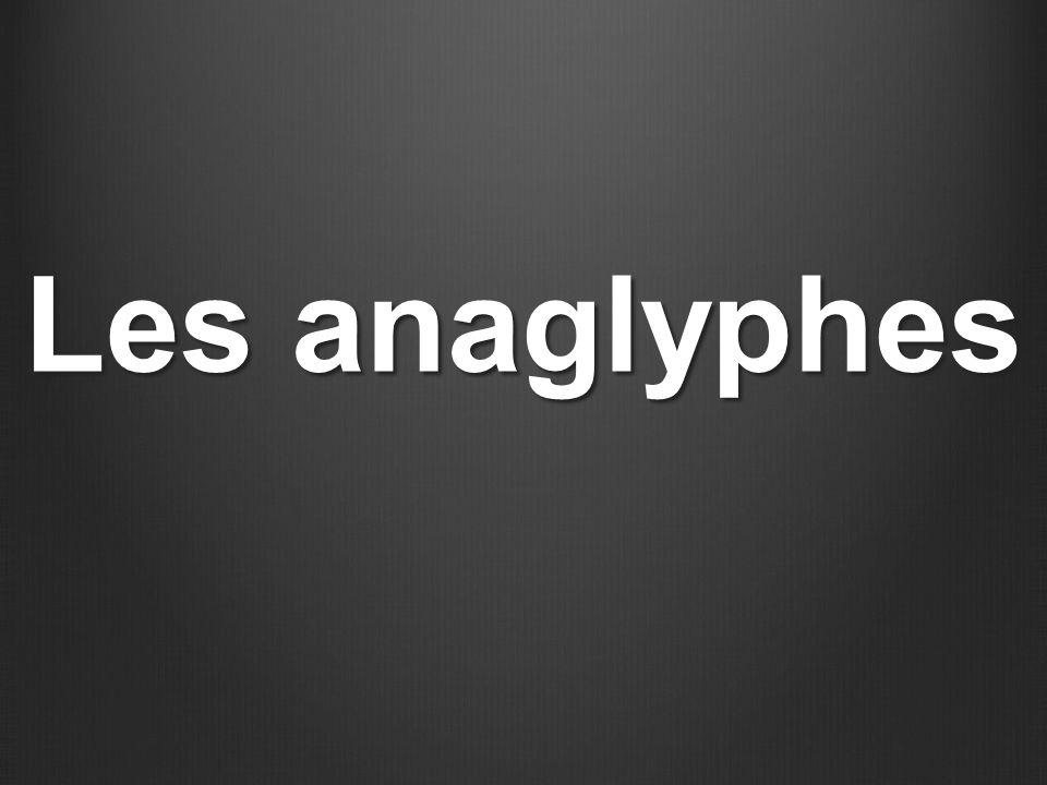 Les anaglyphes