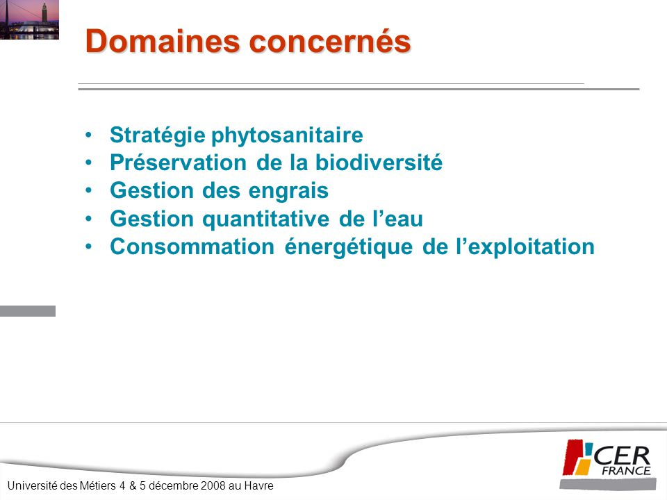 Domaines concernés Préservation de la biodiversité Gestion des engrais
