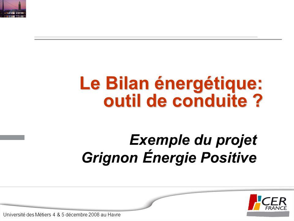 Le Bilan énergétique: outil de conduite