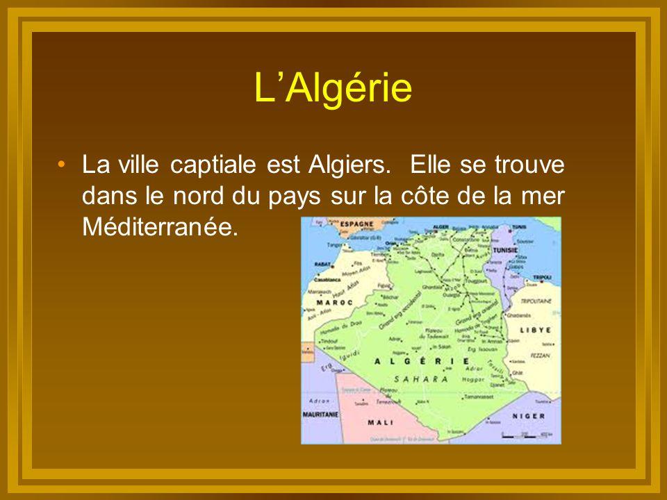 L'Algérie La ville captiale est Algiers.