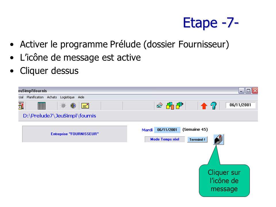 Etape -7- Activer le programme Prélude (dossier Fournisseur)