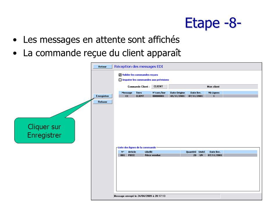 Etape -8- Les messages en attente sont affichés