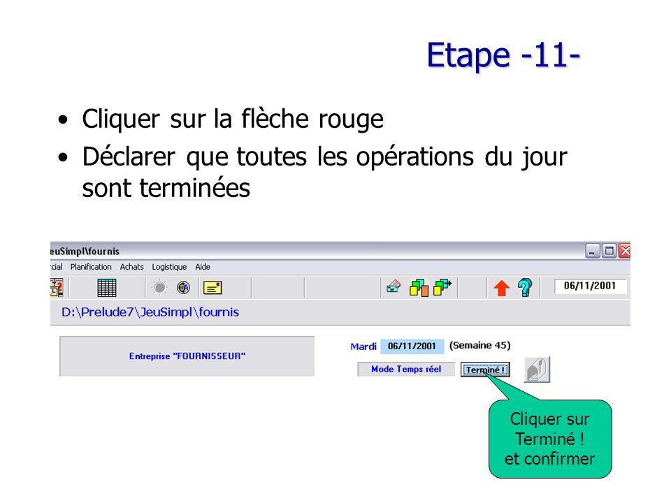 Etape -11- Cliquer sur la flèche rouge