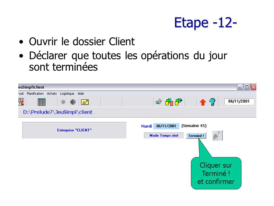 Etape -12- Ouvrir le dossier Client