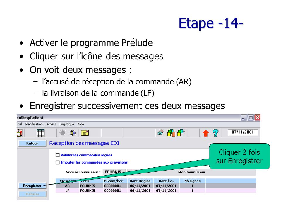 Etape -14- Activer le programme Prélude