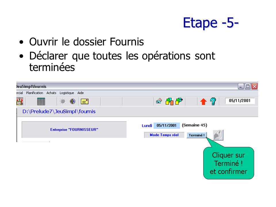 Etape -5- Ouvrir le dossier Fournis