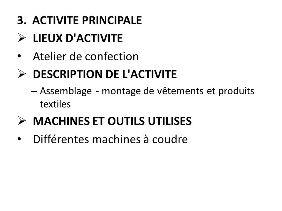DESCRIPTION DE L ACTIVITE