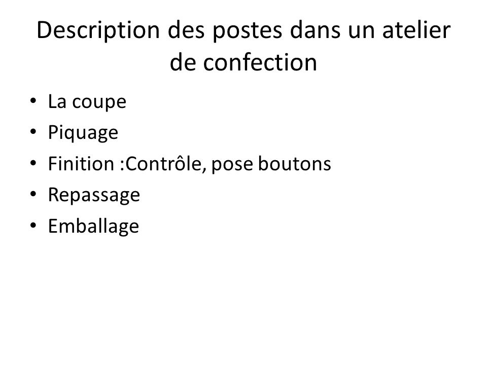 Description des postes dans un atelier de confection