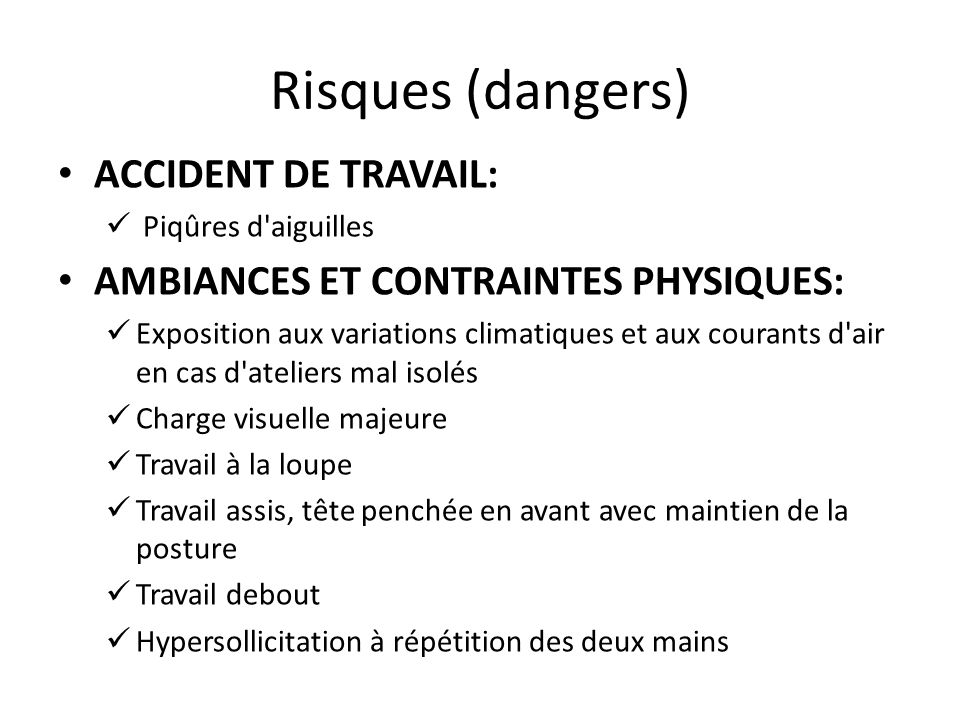 Risques (dangers) ACCIDENT DE TRAVAIL: