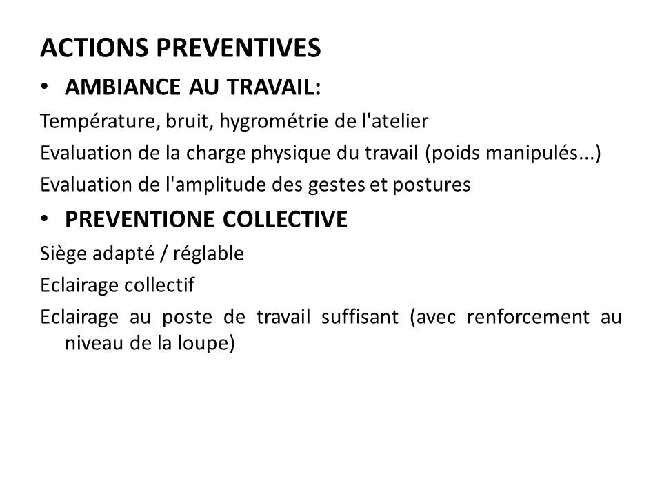 ACTIONS PREVENTIVES AMBIANCE AU TRAVAIL: PREVENTIONE COLLECTIVE
