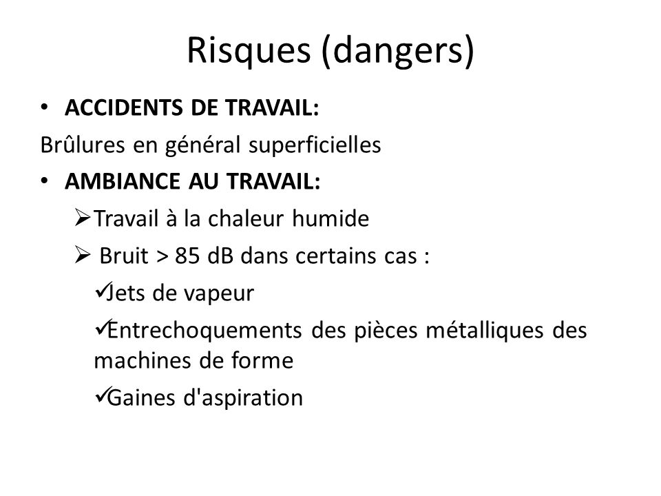 Risques (dangers) ACCIDENTS DE TRAVAIL: