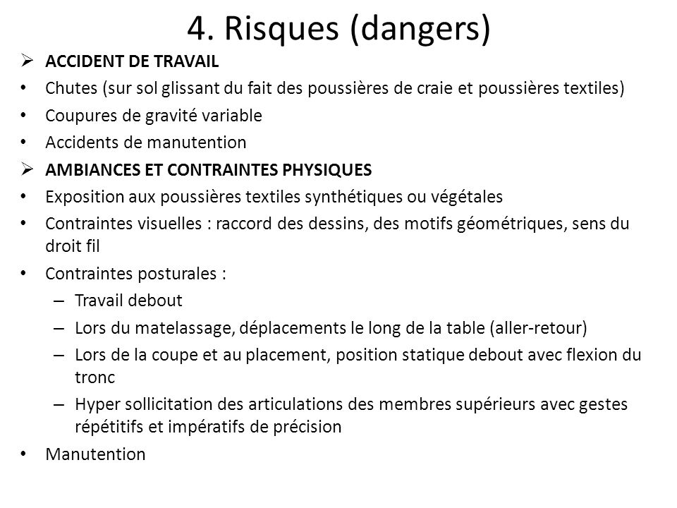 4. Risques (dangers) ACCIDENT DE TRAVAIL