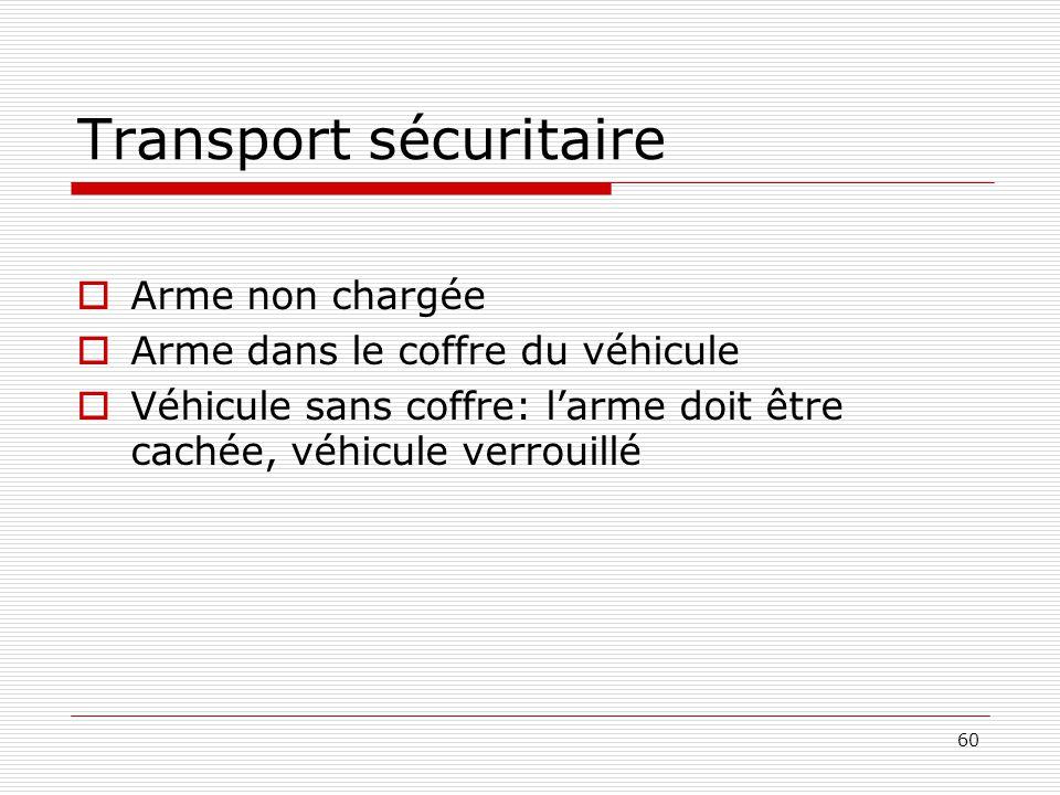 Transport sécuritaire