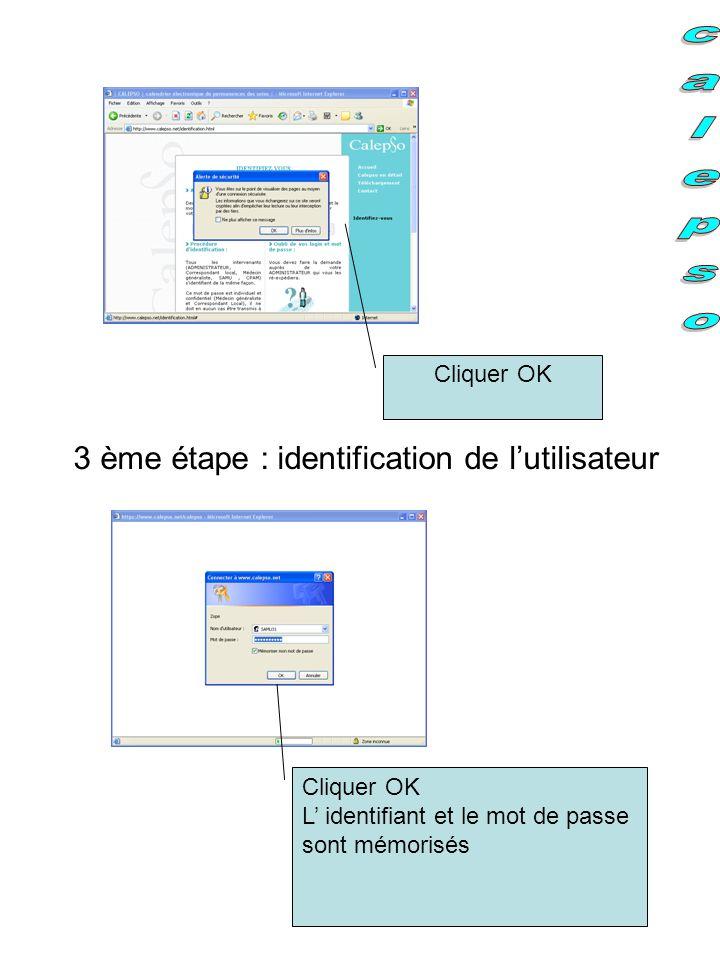 3 ème étape : identification de l'utilisateur