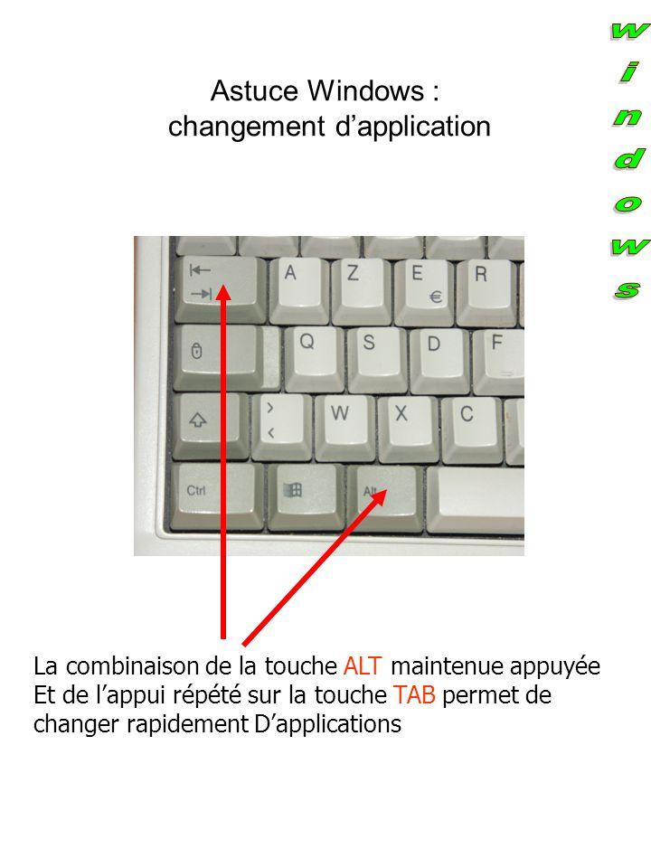 Astuce Windows : changement d'application