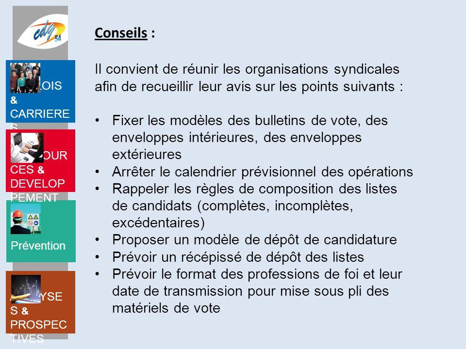 Conseils : Il convient de réunir les organisations syndicales afin de recueillir leur avis sur les points suivants :