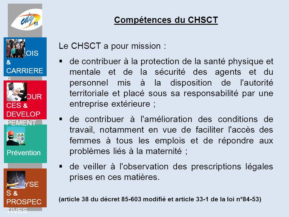 Le CHSCT a pour mission :