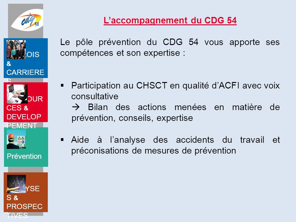 L'accompagnement du CDG 54