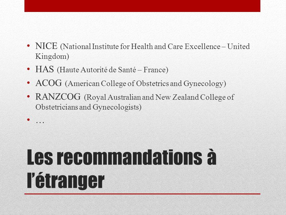 Les recommandations à l'étranger