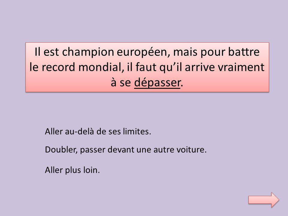 Il est champion européen, mais pour battre