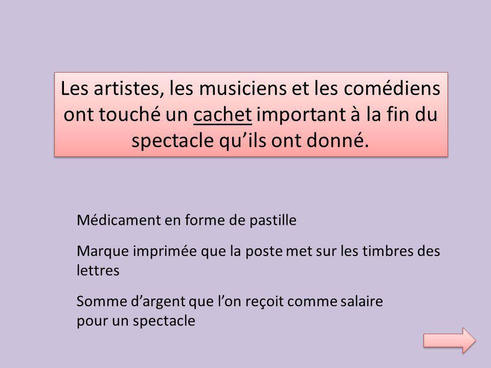 Les artistes, les musiciens et les comédiens