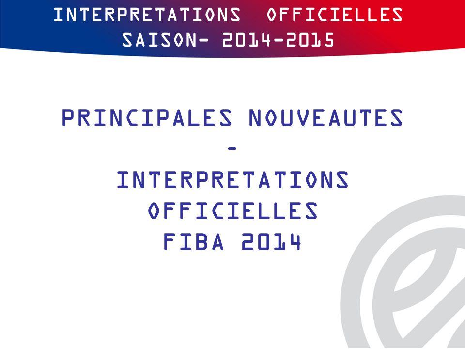 INTERPRETATIONS OFFICIELLES SAISON- 2014-2015