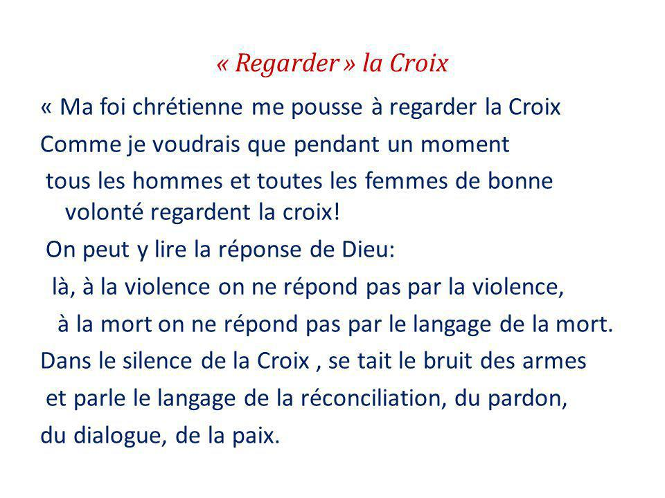 « Regarder » la Croix