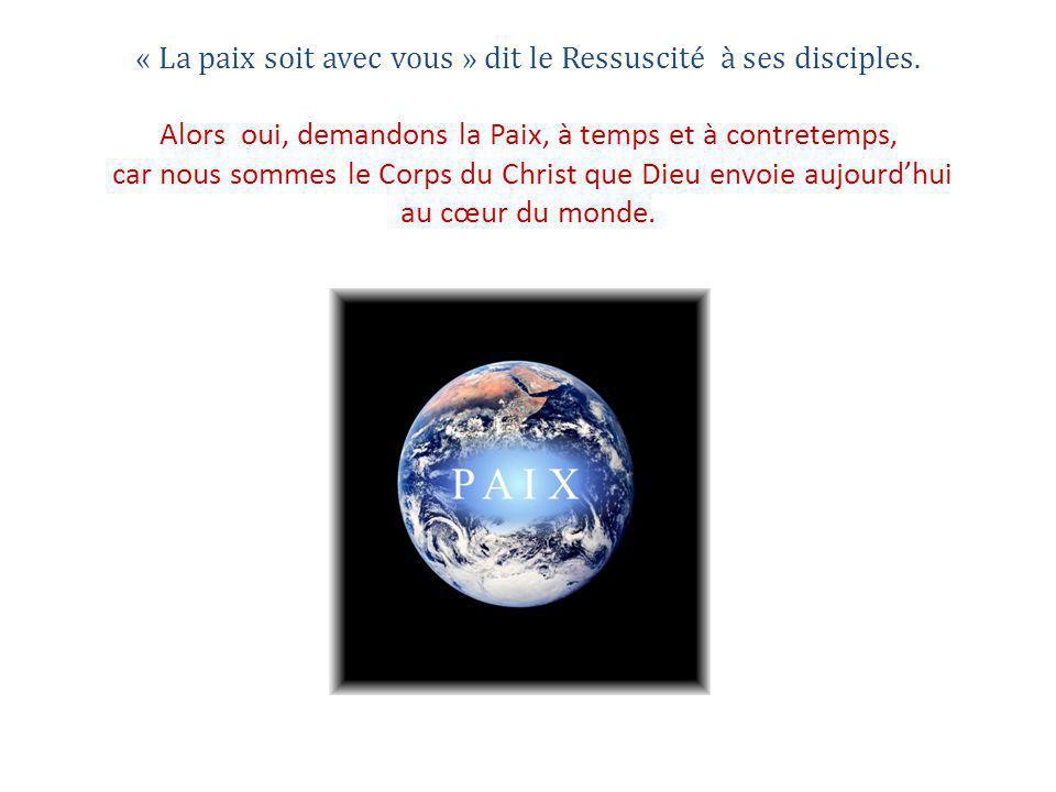 « La paix soit avec vous » dit le Ressuscité à ses disciples