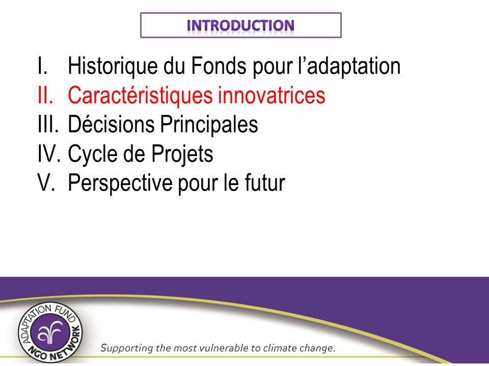 Historique du Fonds pour l'adaptation Caractéristiques innovatrices