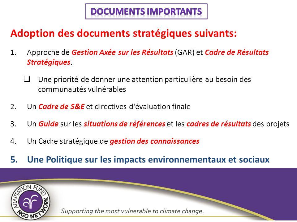 Adoption des documents stratégiques suivants: