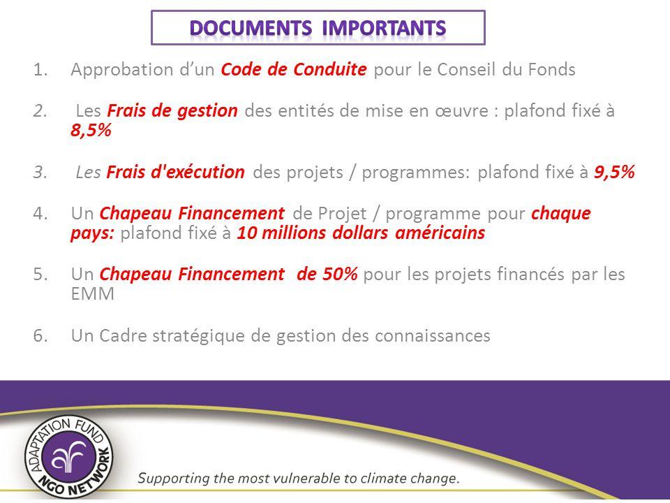 Documents importants Approbation d'un Code de Conduite pour le Conseil du Fonds.