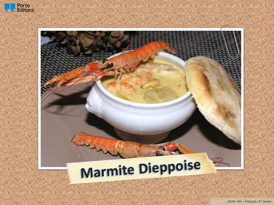 Marmite Dieppoise Mots-clés – Français, 8.e année