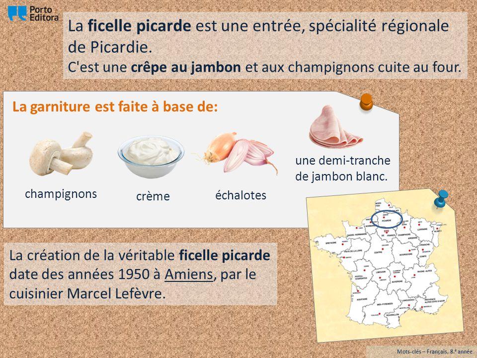La ficelle picarde est une entrée, spécialité régionale de Picardie.