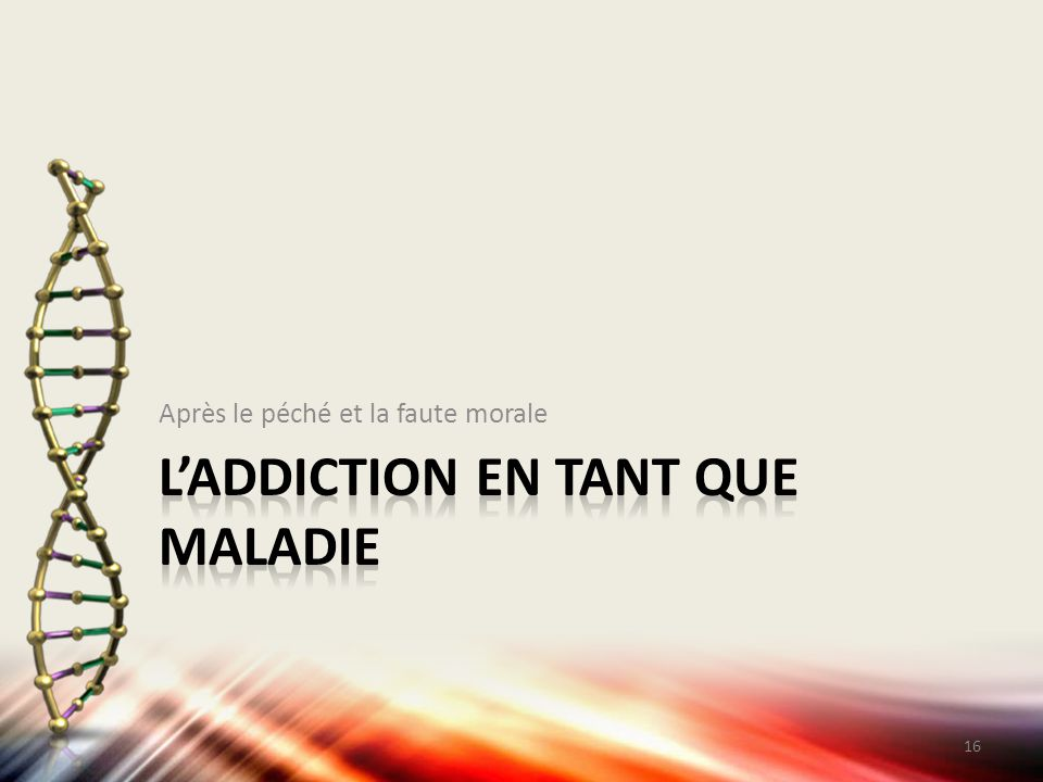 L'addiction en tant que maladie