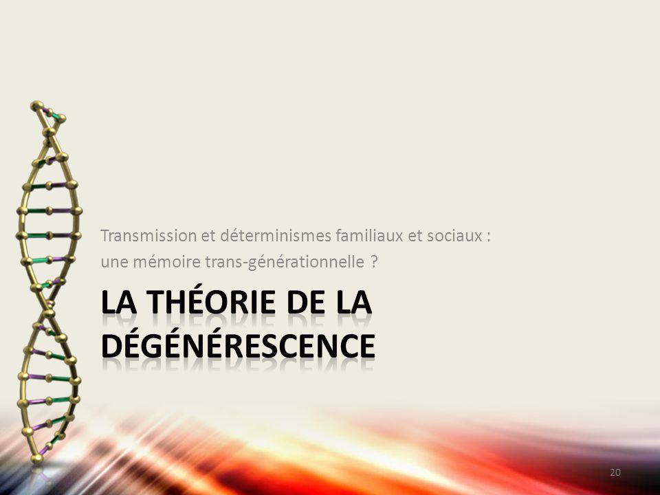 La théorie de la dégénérescence