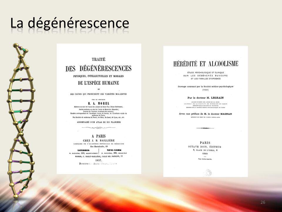 La dégénérescence